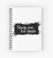 Snog Me, I'm Irish Spiral Notebook