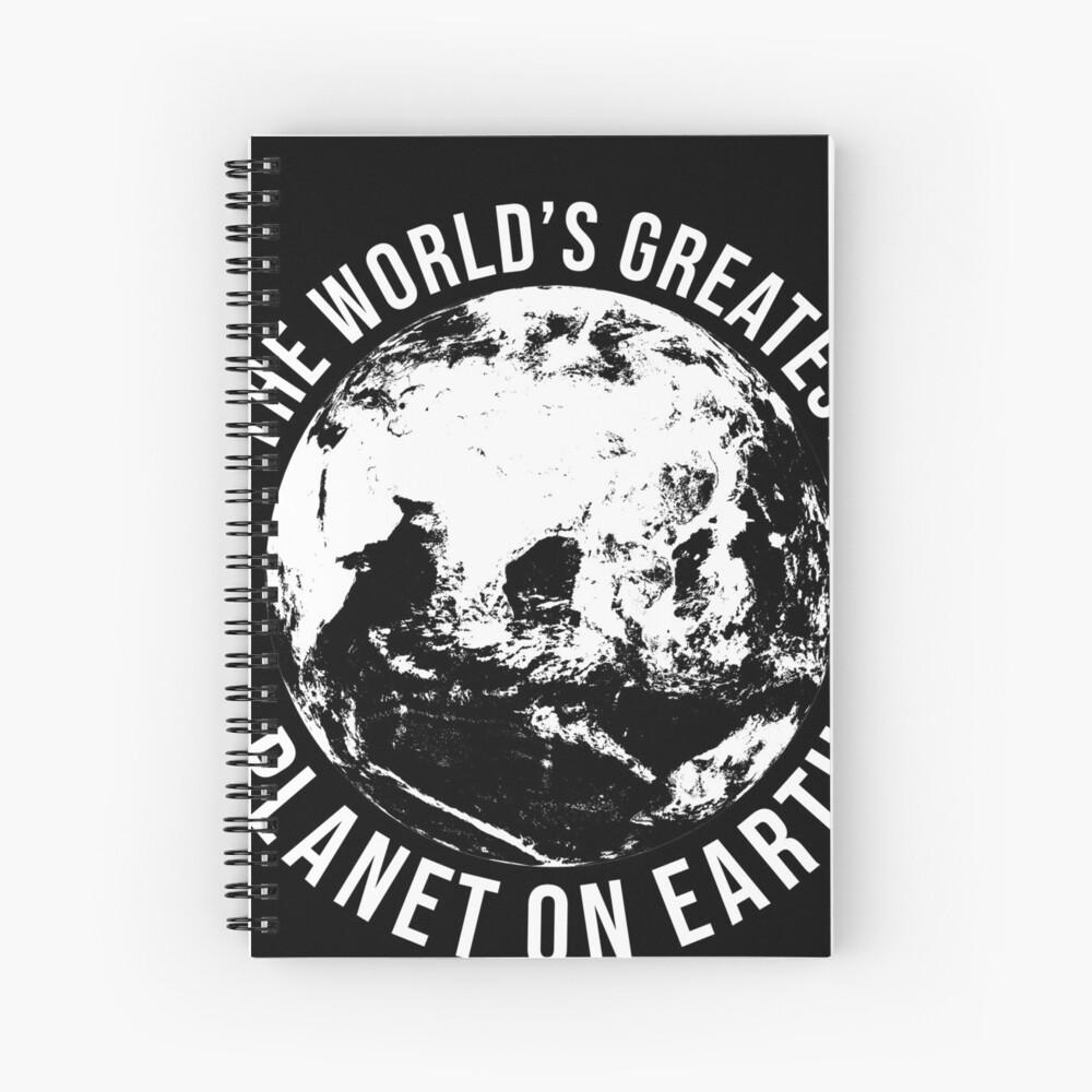 Worlds Greates Planet On Earth  T-Shirt Geschenk Spiralblock