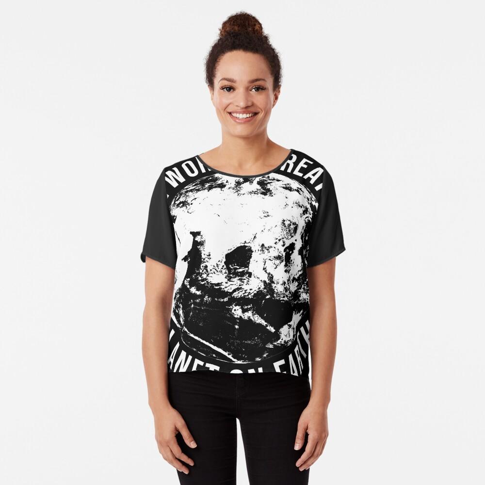 Worlds Greates Planet On Earth  T-Shirt Geschenk Chiffon Top