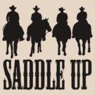 Saddle Up Cowboys by KimberlyMarie