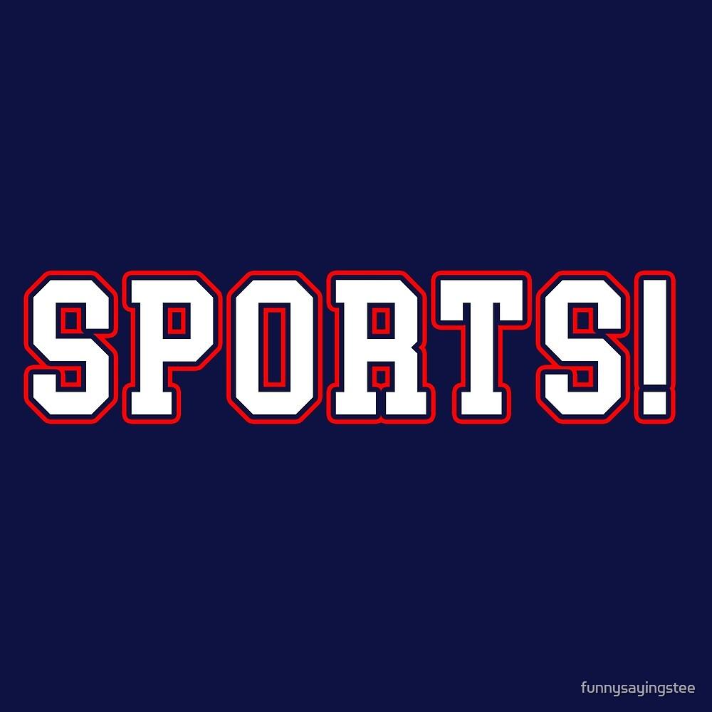 Sports! Love Sport Sarcastic university team funny sayings ...