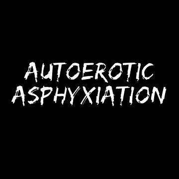Autoerotic Asphyxiation by wrestletoys
