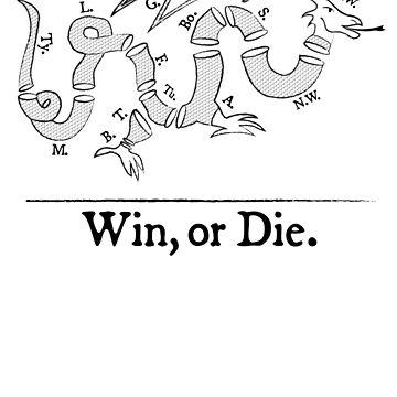 Win, or Die.  by leonis89