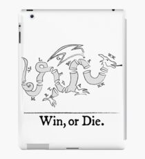 Win, or Die.  iPad Case/Skin