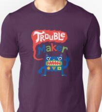 Trouble Maker - dark Unisex T-Shirt