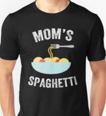 Mom's Spaghetti - Italian mom Unisex T-Shirt