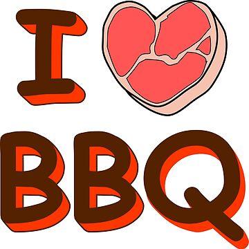 I love barbecue by denip