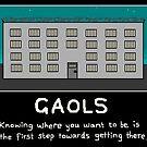 Gaols by Nebsy