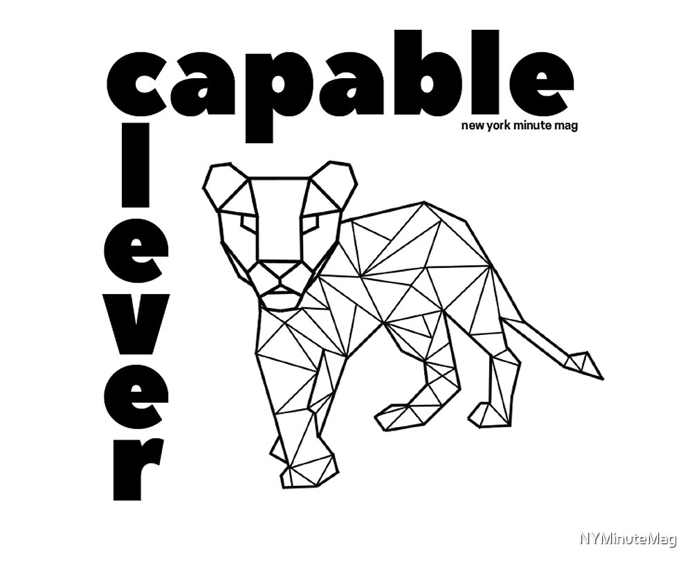Capable and Clever by NYMinuteMag