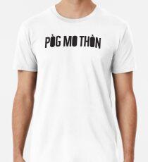 Pòg mo Thòn Men's Premium T-Shirt