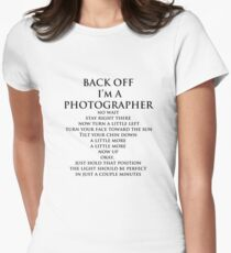 Back Off,  I'm A Photographer-Black Type Women's Fitted T-Shirt