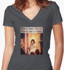 Nancy Pelosi: Patron Saint of Shade Women's Fitted V-Neck T-Shirt