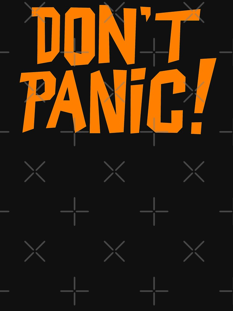 NDVH Don't Panic - Orange 1 H2G2 by nikhorne