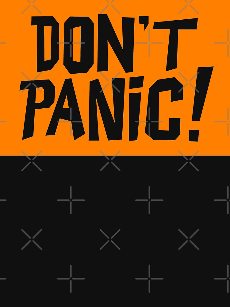 NDVH Don't Panic - Orange 2 H2G2 by nikhorne