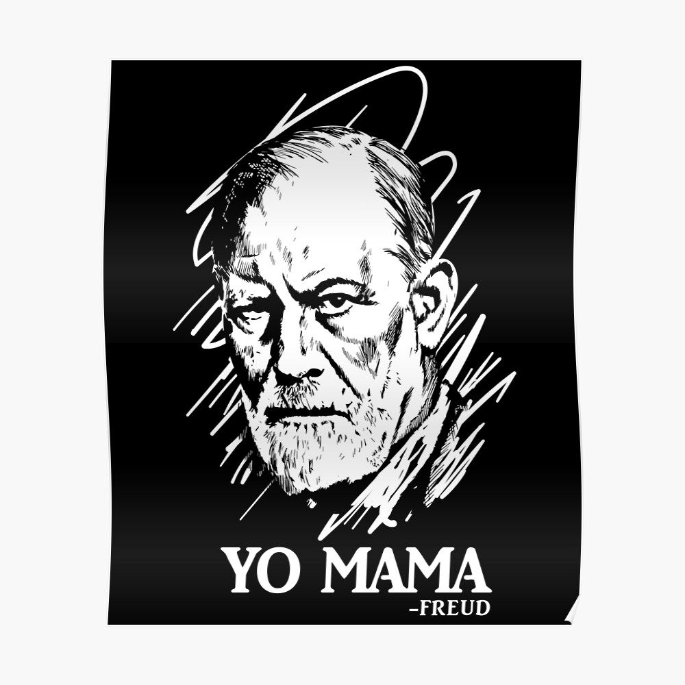 Yo Mama Sigmund Freud Parodie Poster
