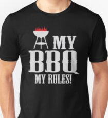 My BBQ, my rules T-Shirt