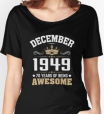 December 1949 70 Years Of Being Awesome Relaxed Fit T-Shirt
