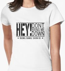 TVXQ - HEY! Don't Bring Me Down (Black) Women's Fitted T-Shirt