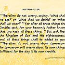 Bible Verses Card - Matthew 6:31-34 by EuniceWilkie