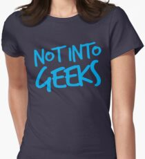 NOT INTO GEEKS! in bright blue Womens Fitted T-Shirt