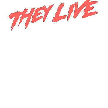 THEY LIVE- JOHN CARPENTER by ATOMICBRAIN