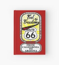Feel the Freedom Since 1926 Route 66 from California to Arizona Novelty Gifts. Hardcover Journal