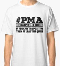 #PMA B Quiet Classic T-Shirt
