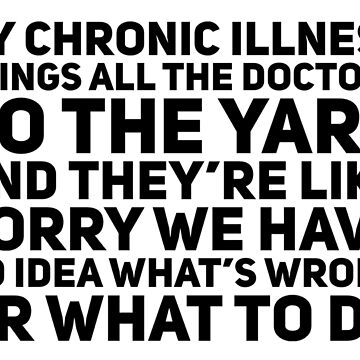 Chronic Illness Yard by chroniclycrafty