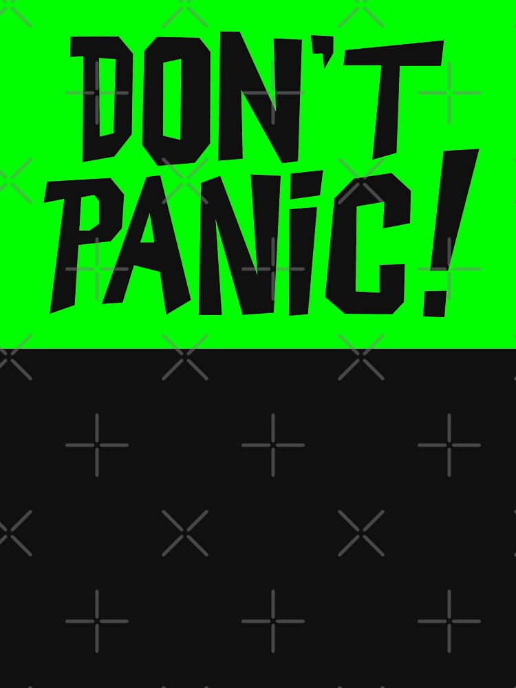 NDVH Don't Panic - Green 2 H2G2 by nikhorne