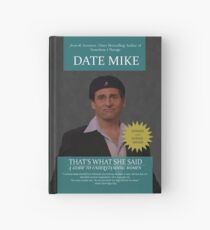 That's What She Said - A Guide To Understanding Women by Date Mike Hardcover Journal
