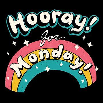 Sarcastic Mondays! by vincenttrinidad