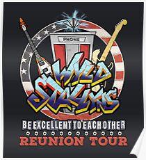 Wyld Stallyns ist zu jeder anderen Reunion-Tour ausgezeichnet Poster
