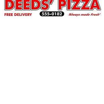 Deeds Pizza Mandrake Falls, Always Made Fresh by McPod
