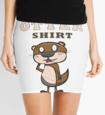 Otter - this is my otter shirt Minirock