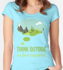 Think Outside No Box Required Walking Hiking T Shirt Women's Fitted Scoop T-Shirt
