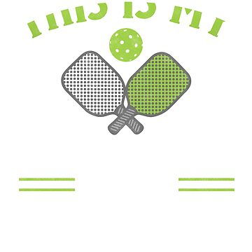 This is my pickleball shirt t shirt by Dan66