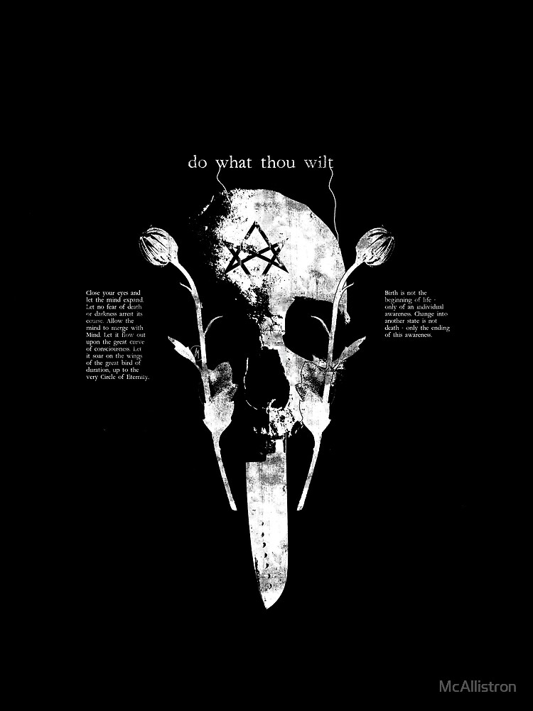 Do What Thou Wilt by McAllistron