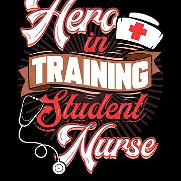 Hero in Training Student Nurse by FairOaksDesigns