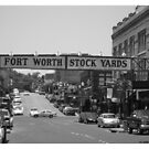 Fort Worth Stock Yards #1 -- Entrance Sign by policegirl01