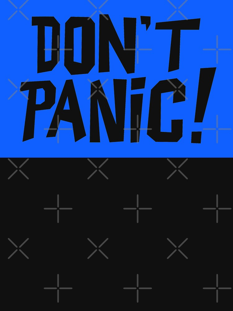 NDVH Don't Panic - Blue 2 H2G2 by nikhorne
