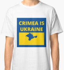Crimea is Ukraine Classic T-Shirt