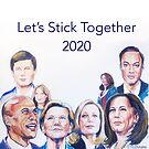 Lets Stick Together - 2020 by TL Duryea