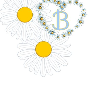Monogrammed Daisies and Heart Letter B by Shasta9876