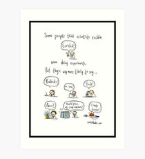 The truth about working in science Art Print