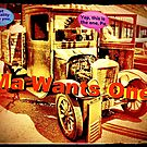 """""""Ma Wants One""""... prints and products by Bob Hall©"""