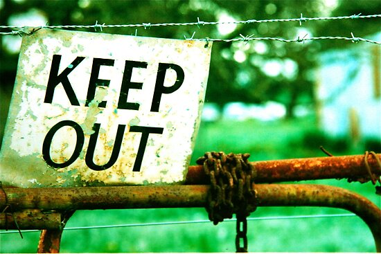 KEEP OUT !!!!!! by Ronald Rockman