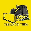 Don't Tread on Killdozer by dru1138