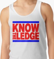 KNOW THE LEDGE Tank Top