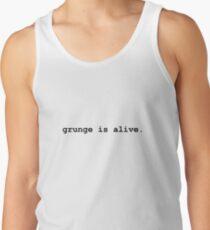 Grunge is alive Men's Tank Top