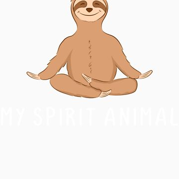 My Spirit Animal Sloth by rkhy